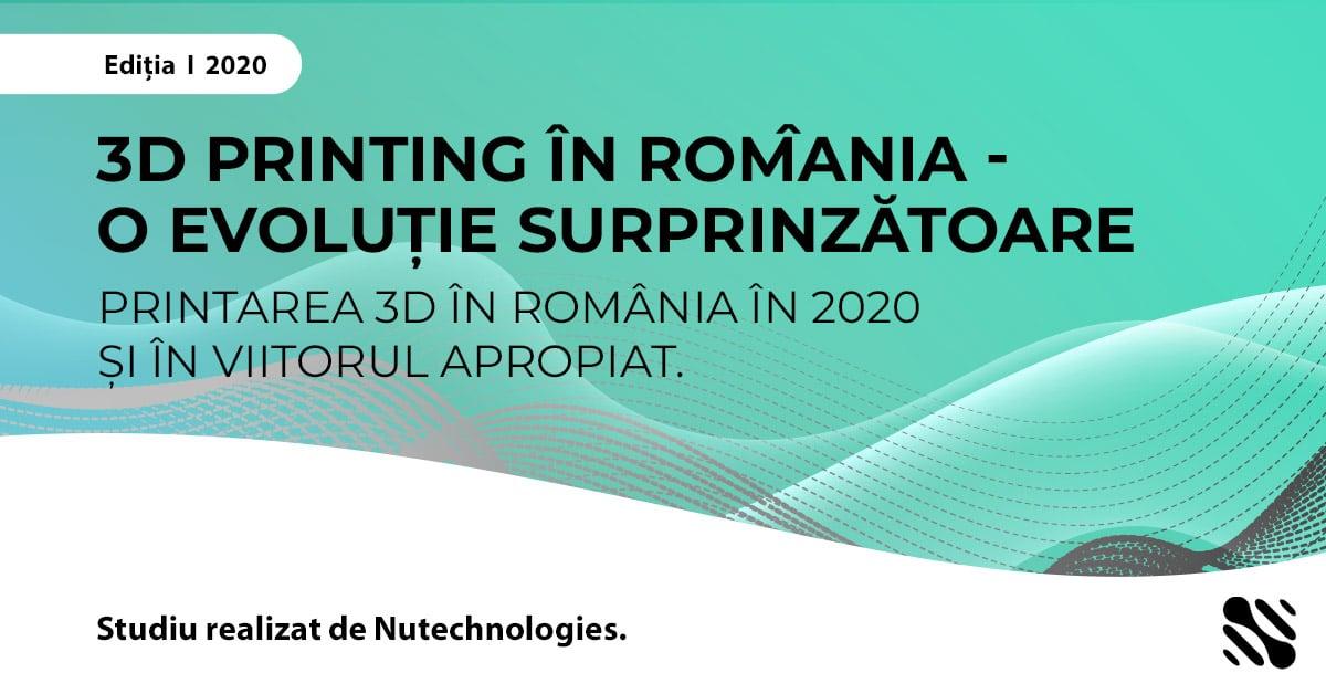 STUDIU: PRIMUL STUDIU DESPRE 3D PRINTING EFECTUAT ÎN ROMÂNIA
